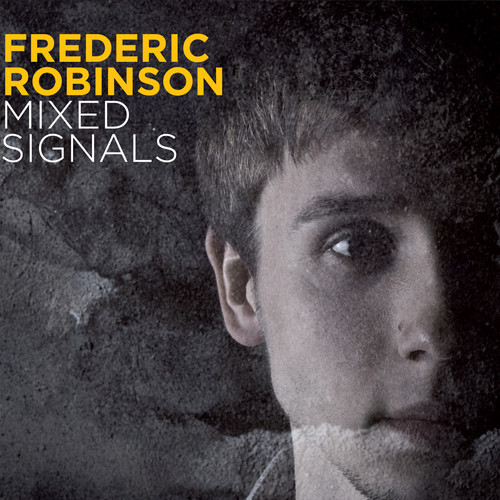 Frederic Robinson – Mixed Signals