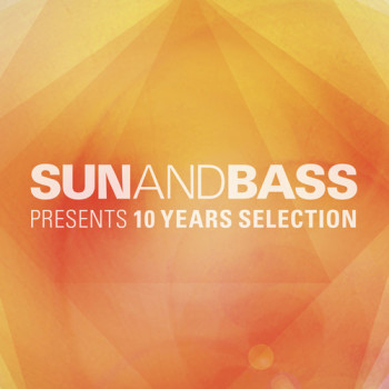 Sun and Bass 10 Years selection – All the spectrum in one perfect selection order