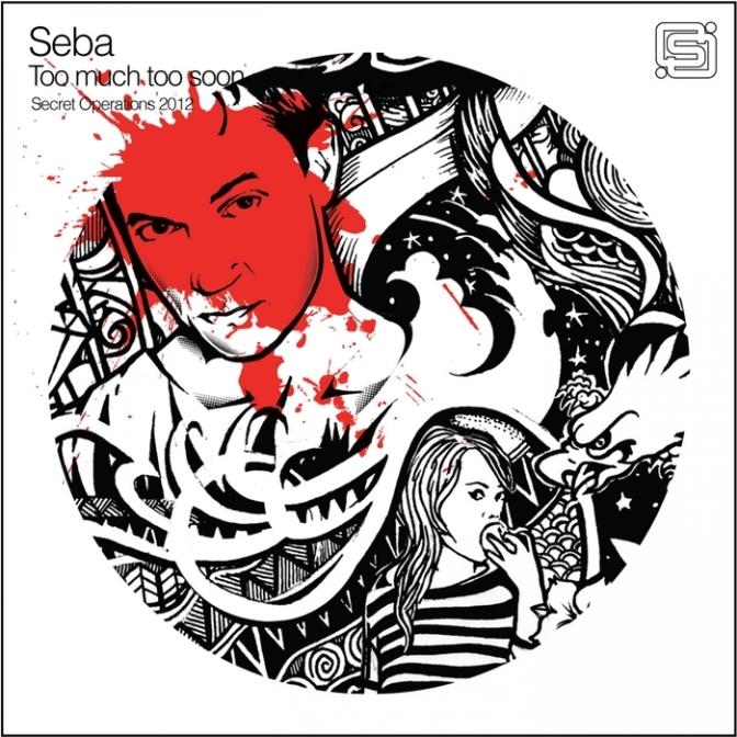 Seba (feat Jinder) – Too Much Too Soon (BluMarTen Remix)