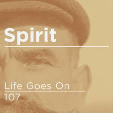 Spirit – Life Goes On / 107 (BMTM)