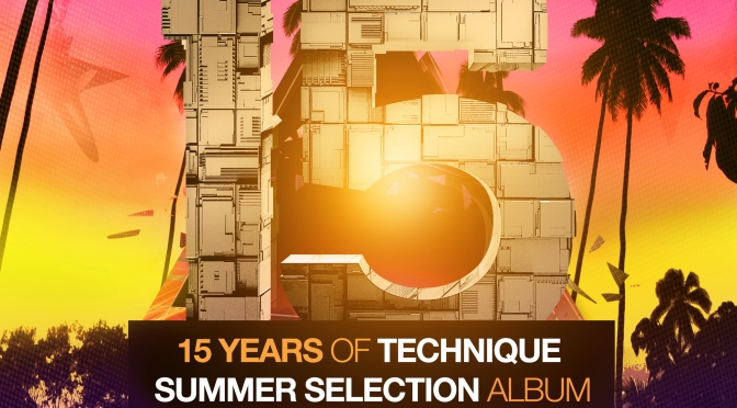15 Years of Technique – Summer Selection