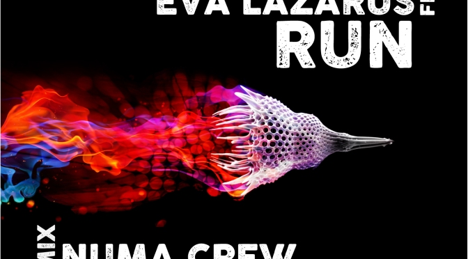 Dub Fx – Run feat. Eva Lazarus (Numa Crew & Bonnot Remix)
