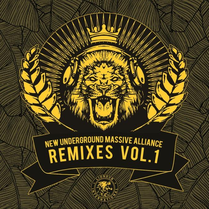 Numa Crew – New Underground Massive Alliance Remixes Vol.1 [Liondub International]