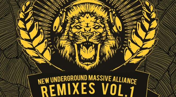 Numa Crew – New Underground Massive Alliance Remixes Vol.1 [Liondub International]