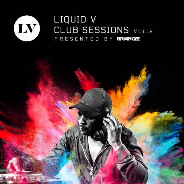 Various Artists – Bryan Gee Presents: Liquid V Club Sessions, Vol. 6 [Liquid V]